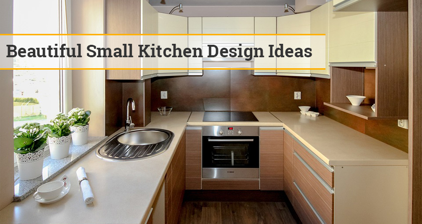 Beautiful Small Kitchen Design Ideas - Tips and Advi