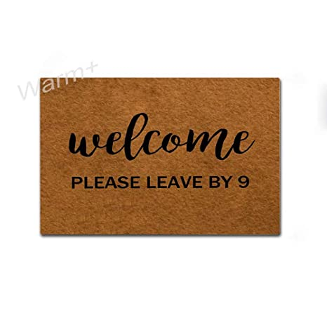 Amazon.com: Warm+ Welcome Doormat Welcome Please Leave by 9 Front .