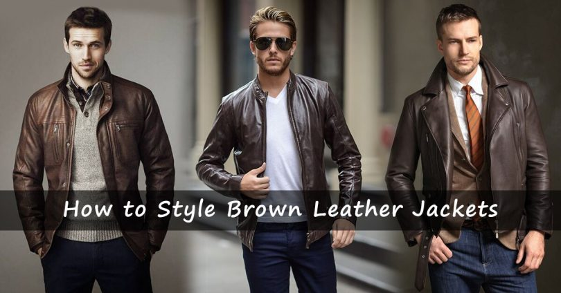 How to Style Brown Leather Jacket like a professional [2020 UPDATE