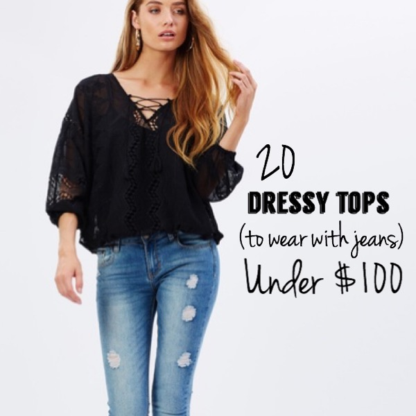 20 Dressy Tops To Wear With Jeans | Must-have Monday - Pretty Chuff