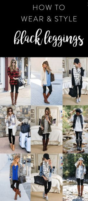 how to wear black leggings Fleece lined leggings | Outfits with .