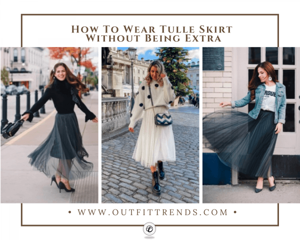 How to Wear a Tulle Skirt - 16 Cute Tulle Skirt Outfi