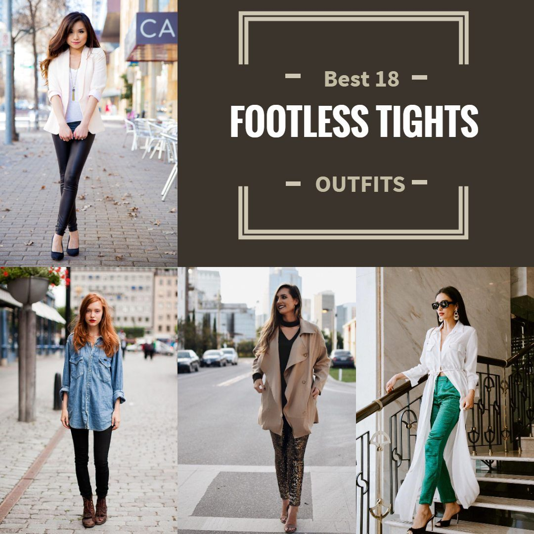 Footless Tights Outfit Ideas