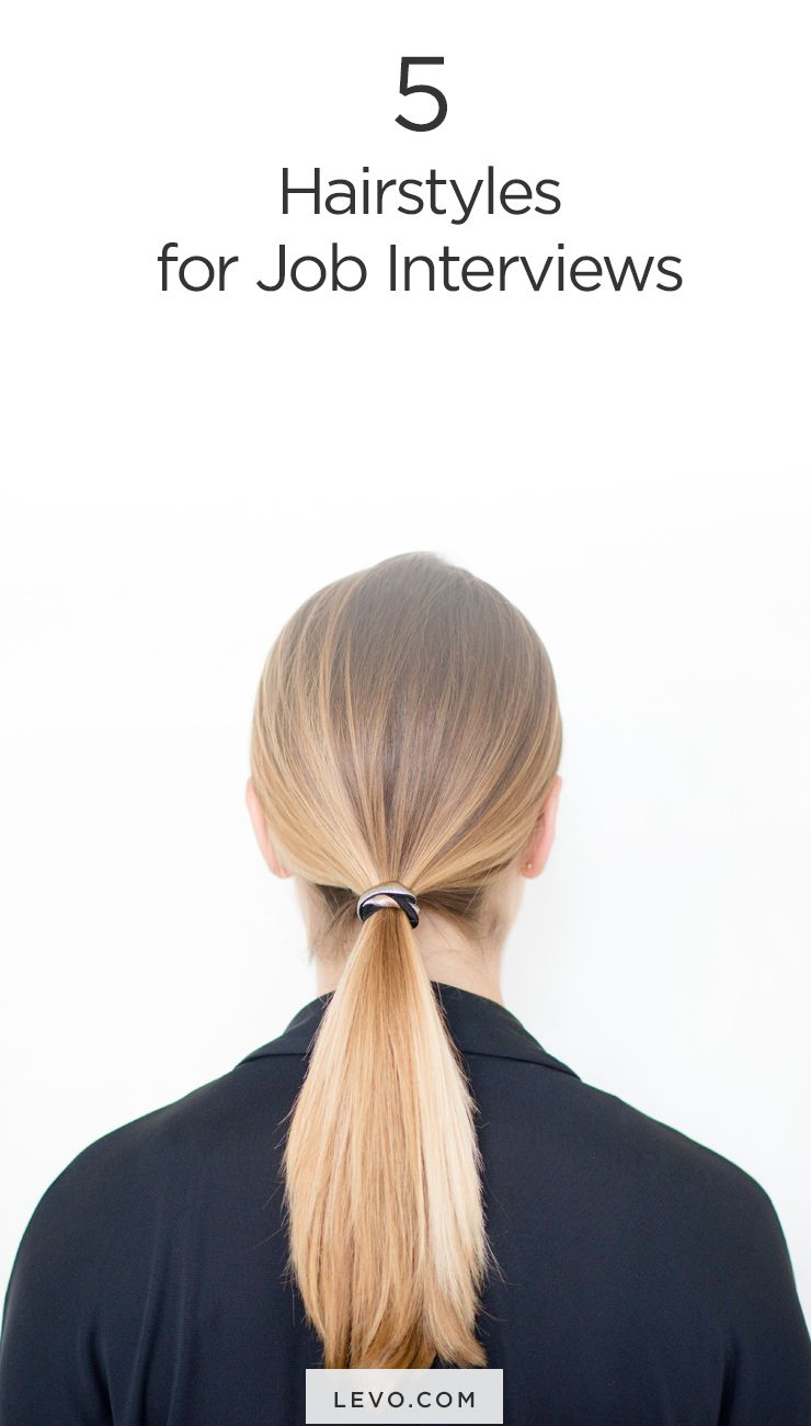 Hair For Job Interview